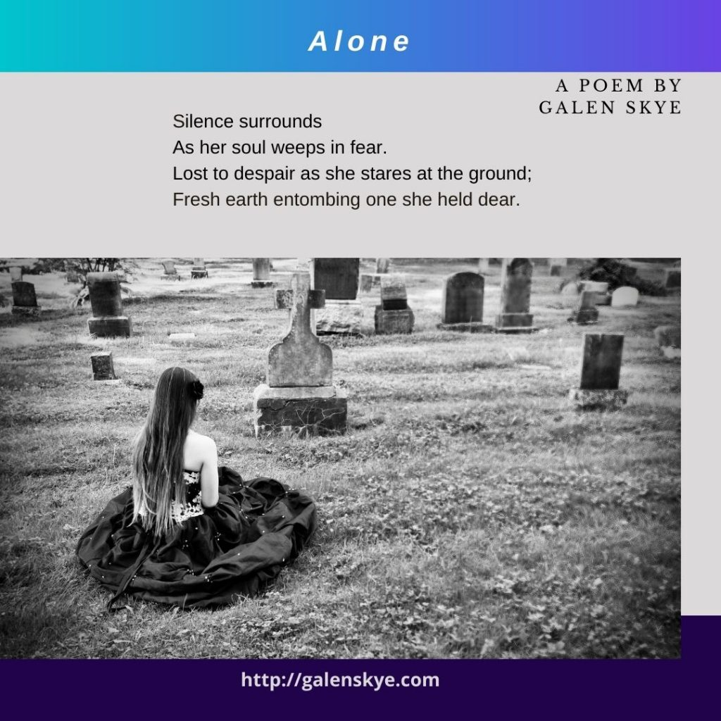 Poem - Alone - by Galen Skye