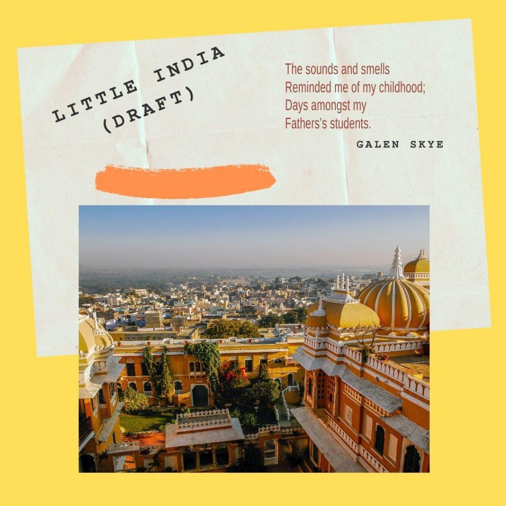 Little India - by Galen Skye
