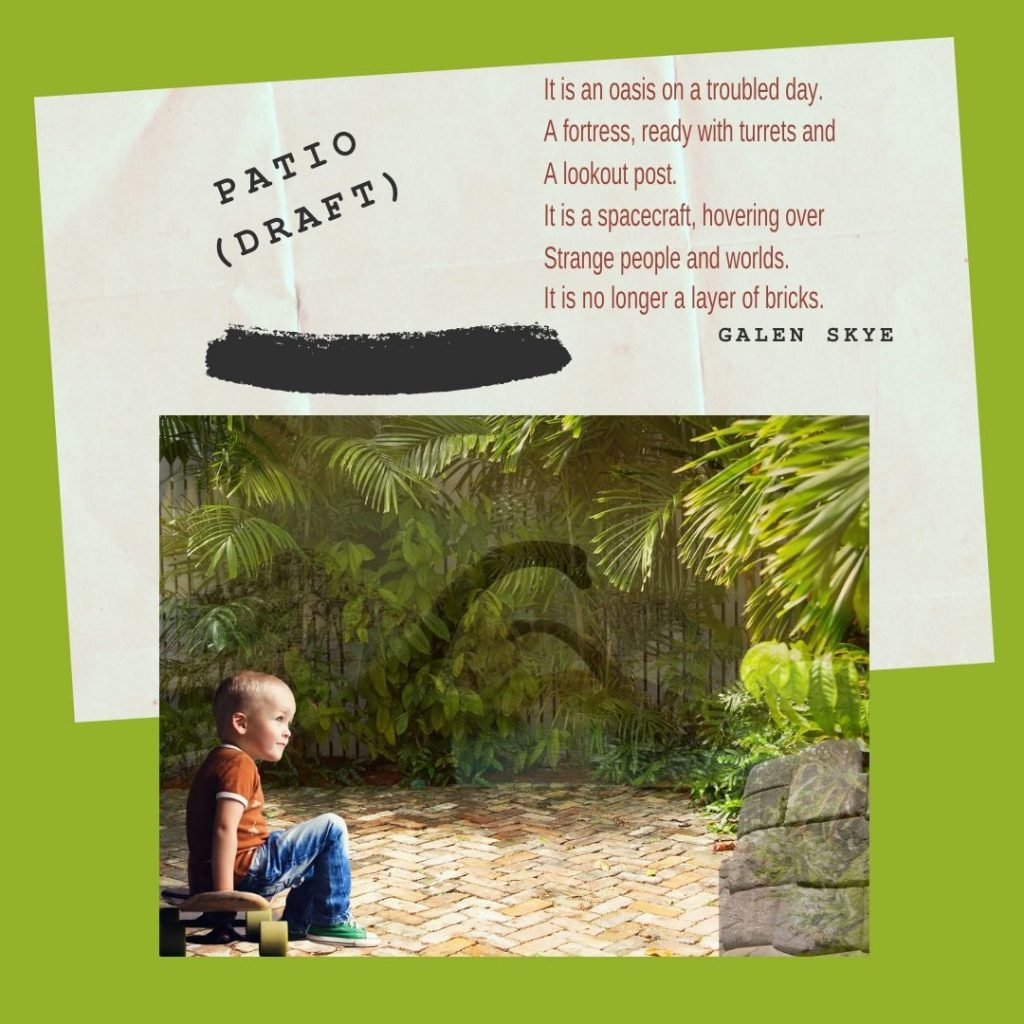 Patio, a poem by Galen S. Skye