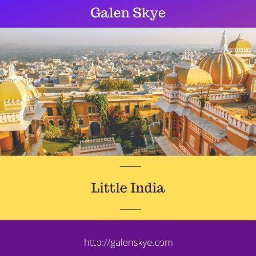 Little India - Galen Skye