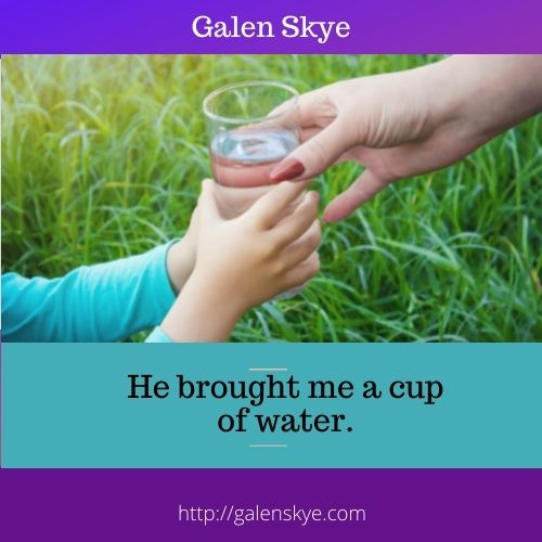 Poem - He brought me a cup of water - GalenSkyee